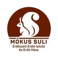 Mókus Suli Erdészeti Erdei Iskola és Erdő Háza